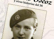 """Presentación libro: """"Camino Oscoz y otras Historias del 36"""""""